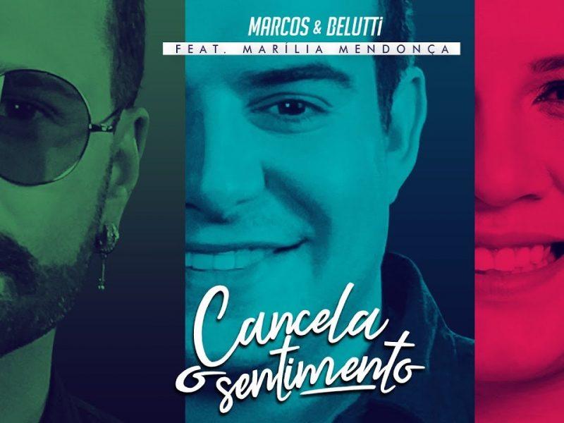 Marcos e Belutti feat. Marília Mendonça – Cancela o Sentimento