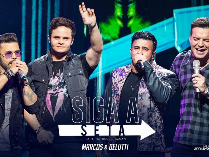 Marcos e Belutti ft. Matheus & Kauan- Siga a Seta