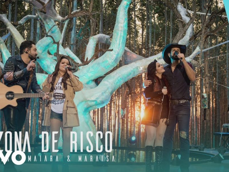 Fernando & Sorocaba (Maiara & Maraisa) – Zona de Risco
