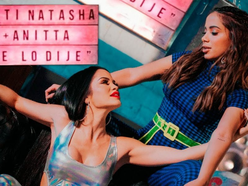 Natti Natasha x Anitta – Te lo Dije