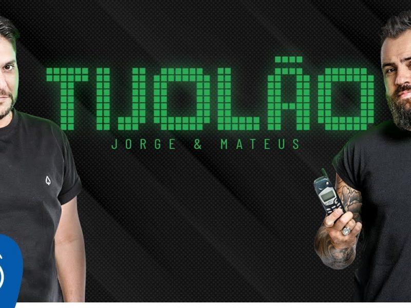 Jorge & Mateus – TIJOLÃO