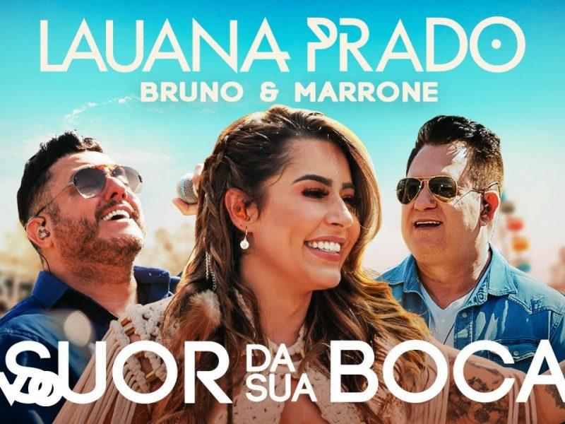 Lauana Prado, Bruno & Marrone – Suor Da Sua Boca