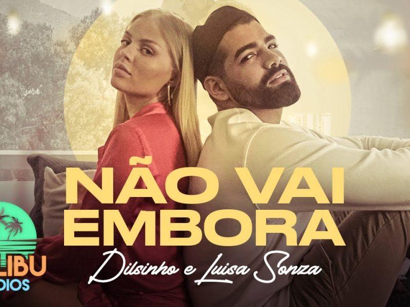Não Vai Embora – Dilsinho & Luísa Sonza