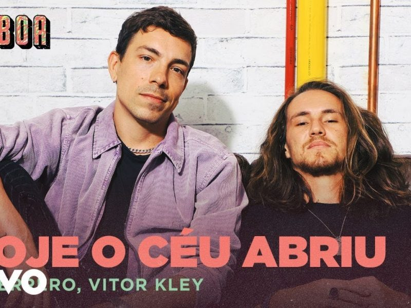 DI FERRERO (VITOR KLEY) – HOJE O SOL ABRIU