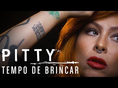 Pitty – Tempo de Brincar