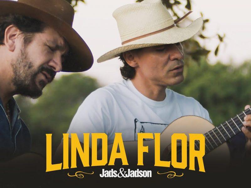 Jads e Jadson – Linda Flor
