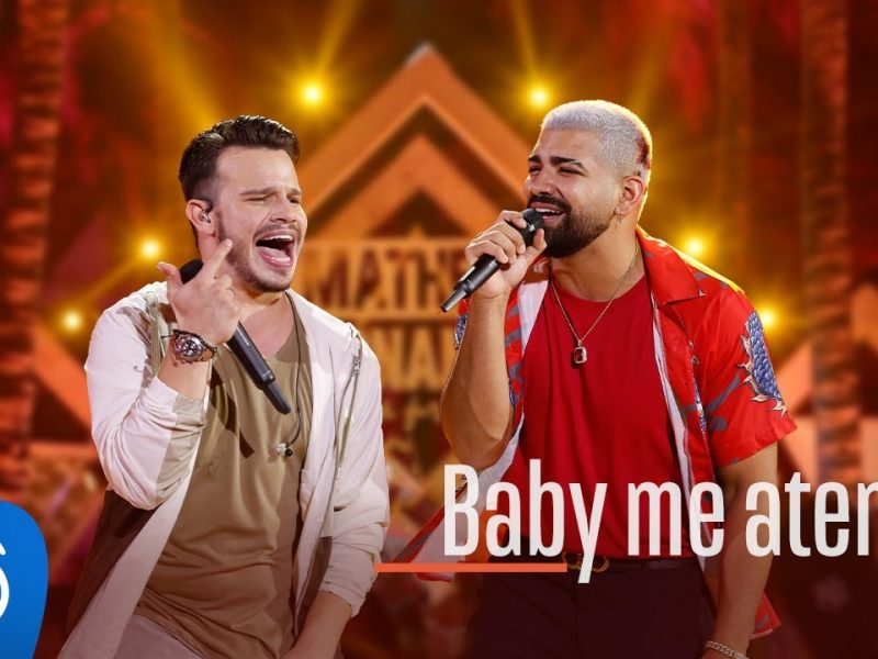 Matheus Fernandes e Dilsinho – Baby Me Atende